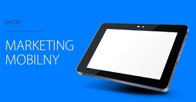 Raport Interaktywnie.com: Marketing Mobilny 2014