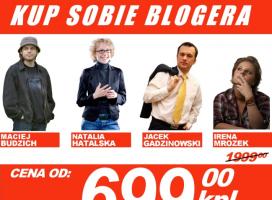 "Fot.: Plakat ""Kup sobie blogera"""
