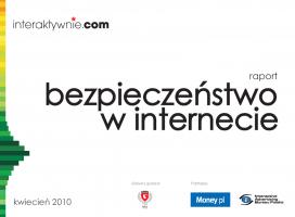 Raport Interaktywnie.com: Bezpieczeństwo w internecie
