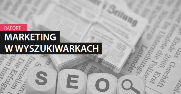 """Raport Interaktywnie.com: """"Marketing w wyszukiwarkach 2016"""""""