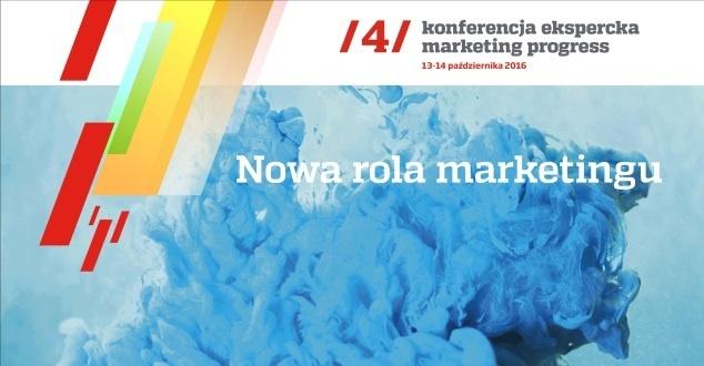 IV edycja konferencji Makreting Progress: Nowa rola marketingu