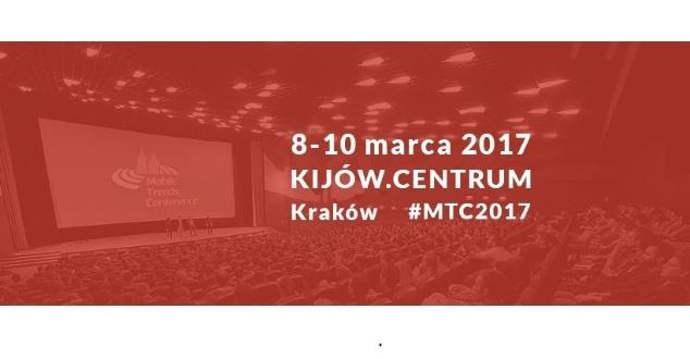 Szósta edycja Mobile Trends Conference 2017 już w marcu
