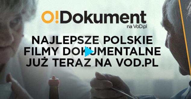 Na VOD.pl wystartował O!Dokument
