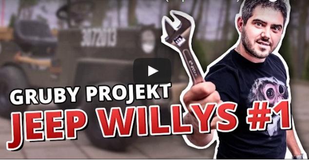 źródło: YouTubecom/GRUBY PROJEKT - JEEP WILLYS #1 (5 sposobów na)
