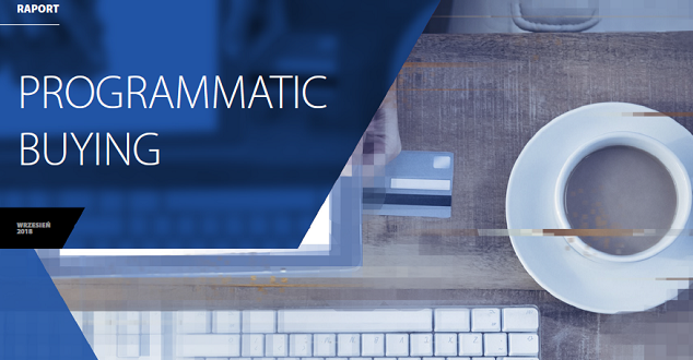 "raport Interaktywnie.com ""Programmatic buying 2018"""