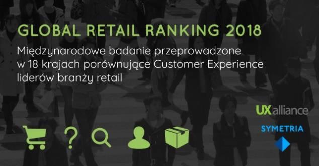 Raport Global Retail Ranking 2018 już dostępny. Polska aplikacja wyróżniona w kategorii UX