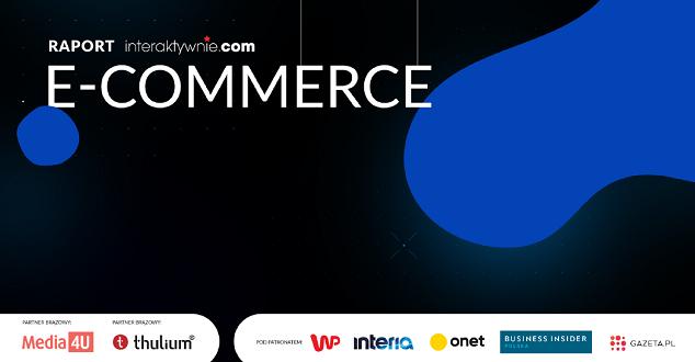 Raport Interaktywnie.com: E-commerce 2019