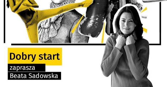 """""""Dobry start"""" nowy program Beaty Sadowskiej będzie dostępny od 7 marca w Onecie"""