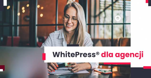 Międzynarodowy projekt contentowy - WhitePress® dla agencji