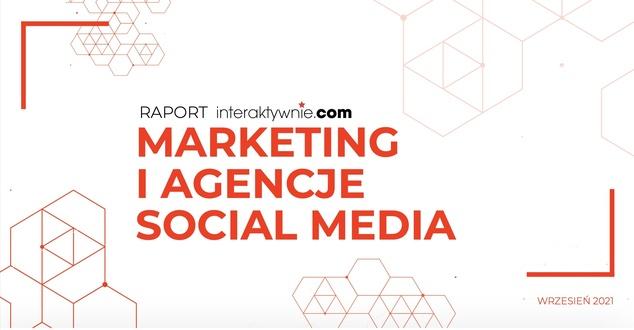 Agencje social media 2021 roku. Ranking trendów i poradnik dla firm