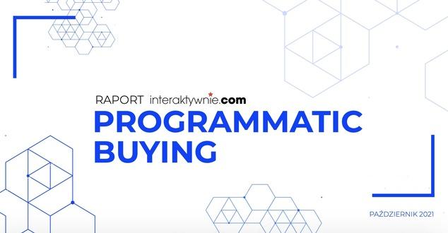 Programmatic buying - raport o trendach w 2021 roku. Czy warto w ten sposób się reklamować?