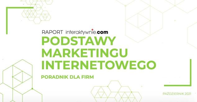 """Ebook """"Podstawy marketingu internetowego"""" - poradnik dla firm. Trendy w 2021 i 2022 roku"""