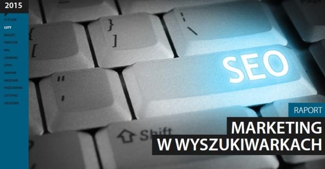 Raport Interaktywnie.com: Marketing w wyszukiwarkach 2015