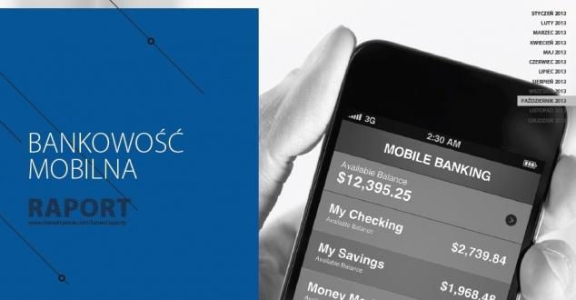 Bankowość Mobilna: Raport Interaktywnie.com