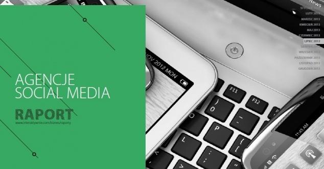 Raport Interaktywnie.com: Agencje Social Media
