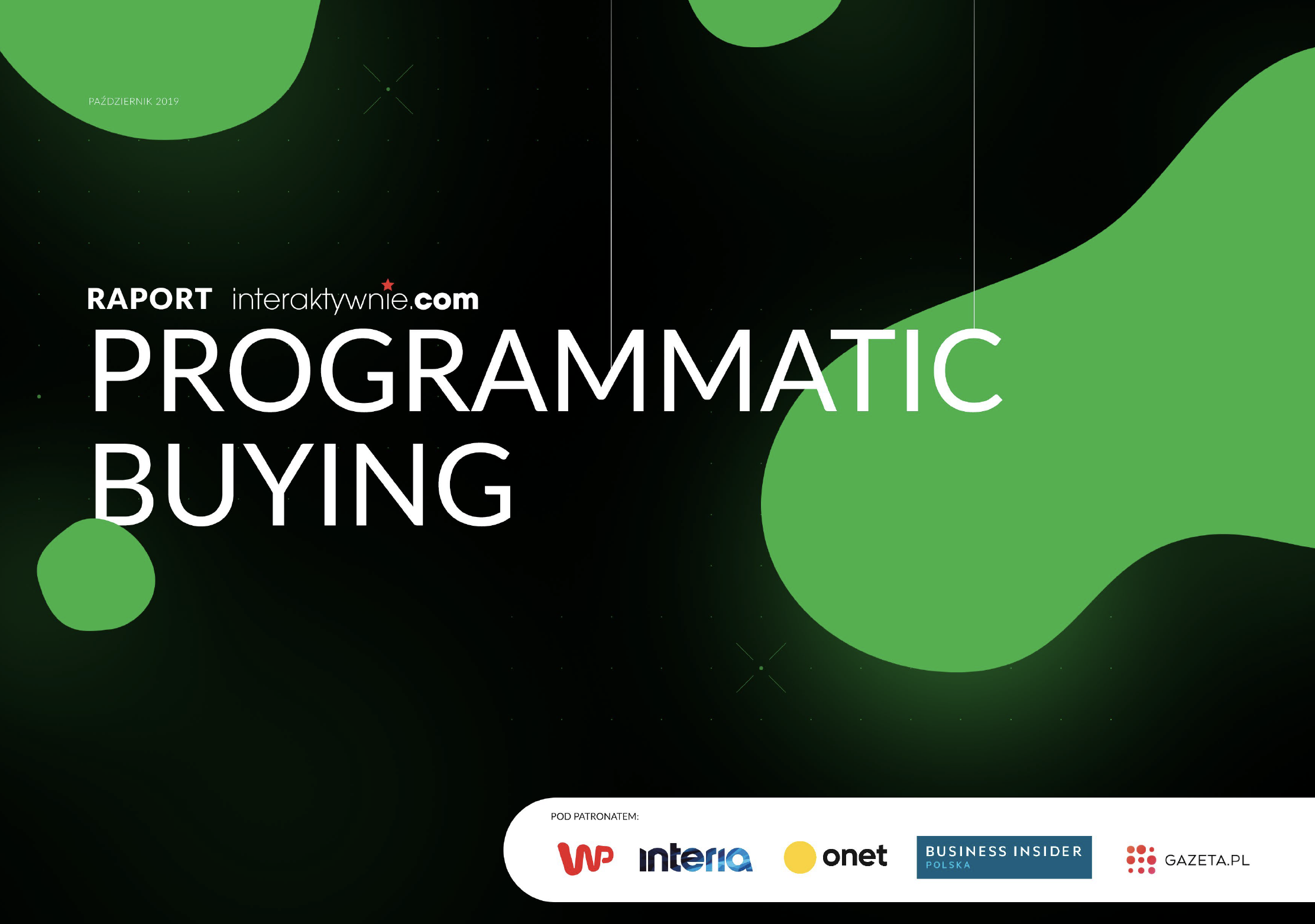 Raport: Programmatic buying' 2019