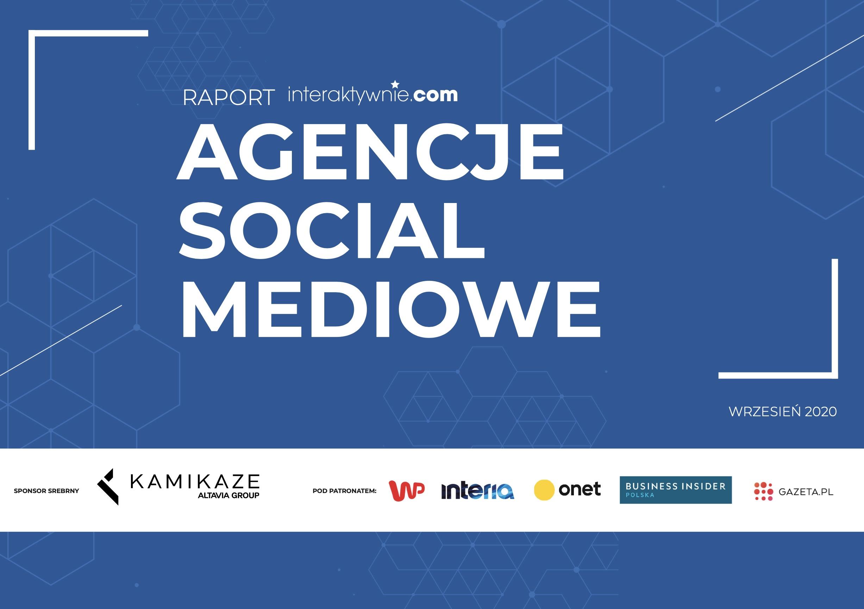 Raport - agencje social mediowe